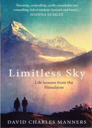 Limitless Sky: Life Lessons form the Himalayas