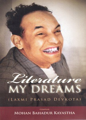 Literature: My Dreams (Laxmi Prasad Devkota)