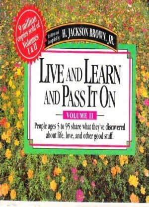 Live and Learn and Pass It On: Vol II