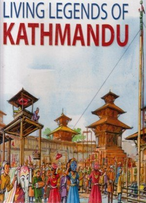 Living Legends of Kathmandu