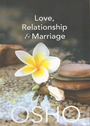 Love, Relationship and Marriage