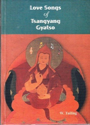 Love Songs of Tsangyang Gyatso
