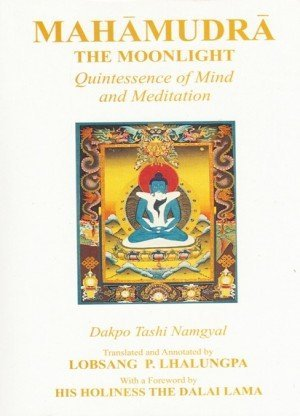 Mahamudra: The Quintessence of Mind and Meditation