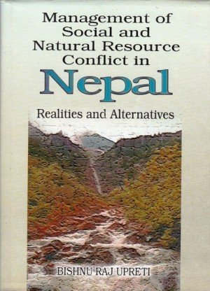 Management Of Social And Natural Resource Conflict In Nepal