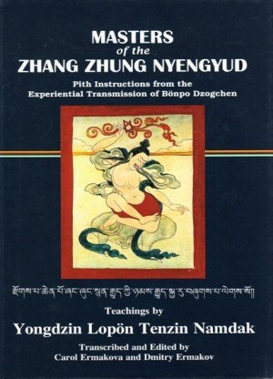 Masters of the Zhang Zhung Nyengyud