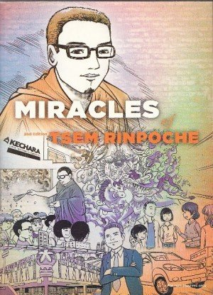 The Miracles of Tsem Rinpoche