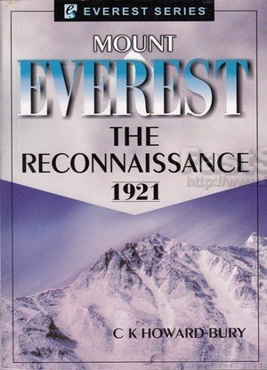 Mount Everest The Reconnaissance 1921