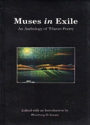 Muses in Exile: An Anthology of Tibetan Poetry