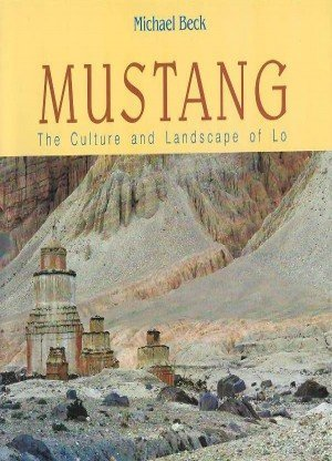 Mustang: The Culture and Landscape of Lo