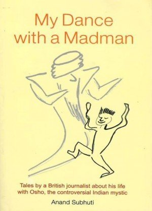 My Dance with a Madman