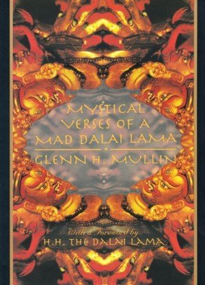 Mystical Verses of a Mad Dalai Lama