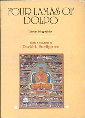 Four Lamas Of Dolpo: Tibetan Biographies