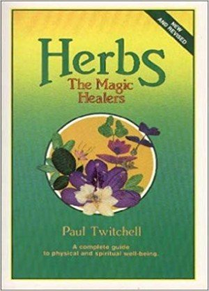 Herbs: The Magic Healers