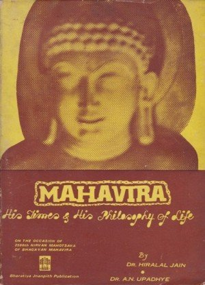 Mahavira: His Times And His Philosophy of Life