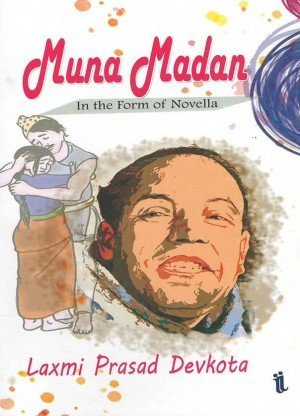 Muna Madan: In the Form of Novella