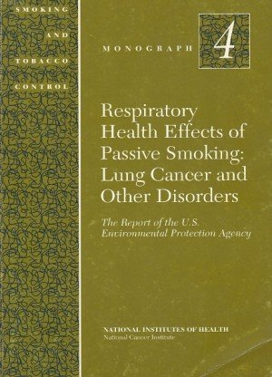 Respiratory Health Effects of Passive Smoking: Lung Cancer and Other Disorders