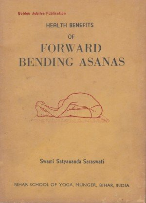 Health Benefits of Forward Bending Asanas