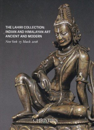 The Lahiri  Collection : Indian and Himalayan Art Ancient and Modern