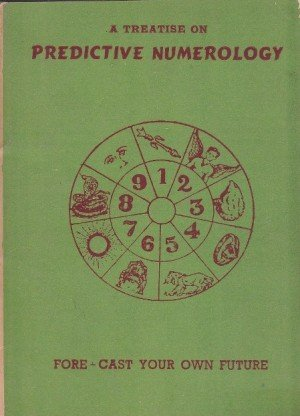 A Treatise : On Predictive Numerology
