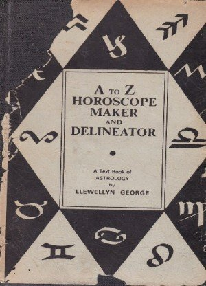 The New A to Z Horoscope Maker and Delineator