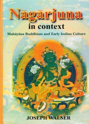 Nagarjuna in Context: Mahayana Buddhism and Early Indian Culture