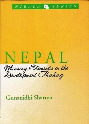 Nepal: Missing Elements in the Development Thinking