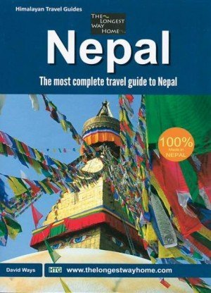 Nepal: The Most Complete Travel Guide to Nepal