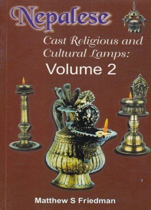 Nepalese Cast Religious and Cultural Lamps: Volume 2