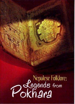 Nepalese Folklore Legends from Pokhara