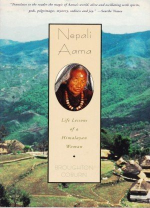 Nepali Aama: Life Lessons of a Himalayan Woman