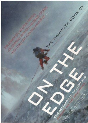 The Mammoth Book of On The Edge: An Anthology of Climbing Adventures