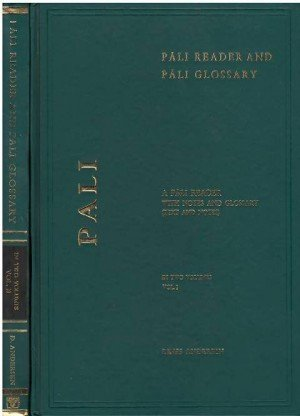 Pali Reader and Pali Glossary: A Pali Reader with Notes and Glossary (Text and Notes) 2 Vol. Set