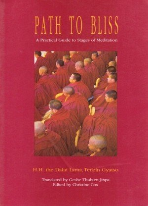 Path to Bliss: A Practical Guide to the Stages of Meditation