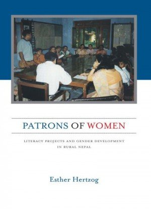 Patrons of Women Literacy Projects and Gender Development in Rural Nepal