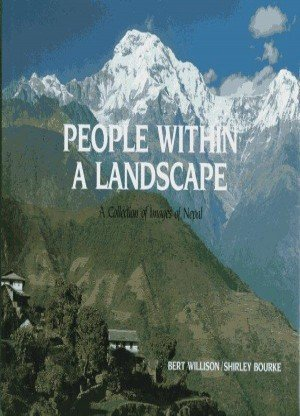 People Within A Landscape: A Collection of Images of Nepal