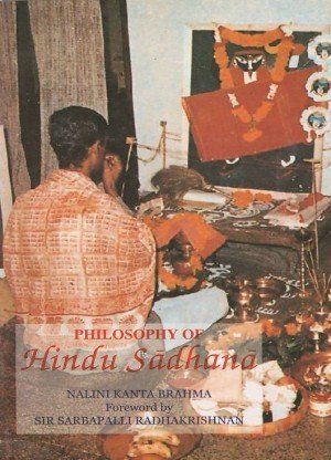 Philosophy of Hindu Sadhana