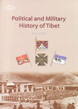 Political & Military History of Tibet, Volume I