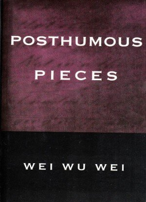 Posthumous Pieces