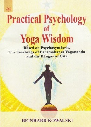 Practical Psychology of Yoga Wisdom