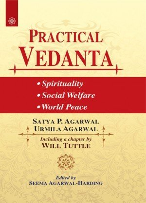 Practical Vedanta: Spirituality, Social Welfare and World Peace