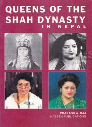 Queens of the Shah Dynasty in Nepal