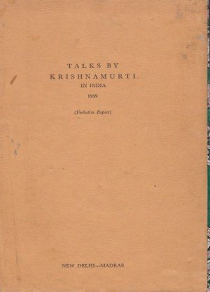 Talks By Krishnamurti in India 1959 (Verbatim Report): -New Delhi-Madras