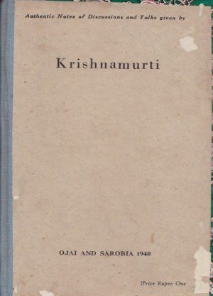 Notes of Group-Discussions during April 1948 with J. Krishnamurti :Madras 1948