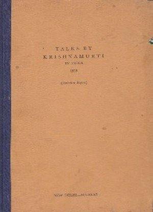 Talks By Krishnamurti in India 1959 (Verbatim Report):-New Delhi- Madras