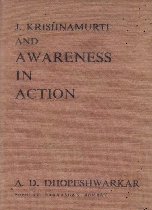 J.Krishnamurti And Awareness In Action