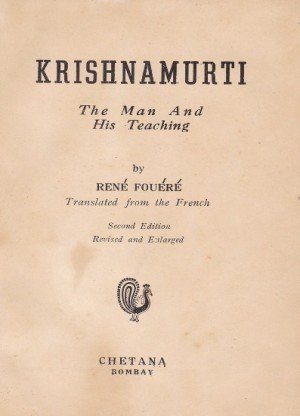 Krishnamurti:The Man And His Teaching