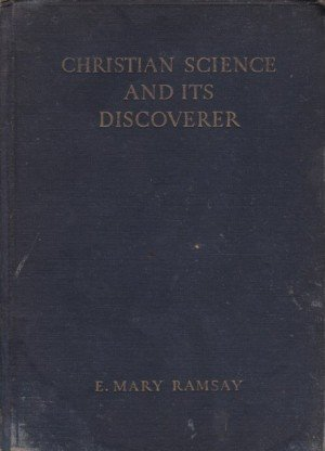 Christian Science And Its Discover