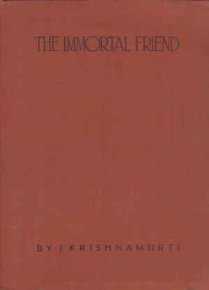 The Immortal Friend