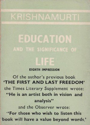 Krishnamurti Education And The Significance Of Life: Eight impression