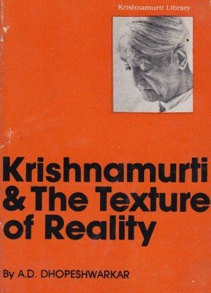 Krishnamurti And The Texture Of Reality